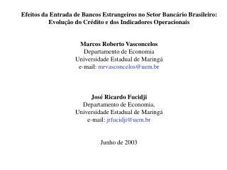 Efeitos da Entrada de Bancos Estrangeiros no Setor Bancário Brasileiro: