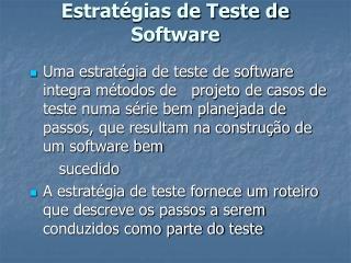 Estrat�gias de Teste de Software