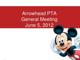 Arrowhead PTA General Meeting June 5, 2012