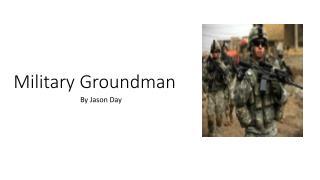 Military Groundman