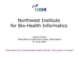 Northwest Institute for Bio-Health Informatics