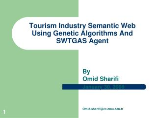 Tourism Industry Semantic Web  Using Genetic Algorithms And SWTGAS Agent