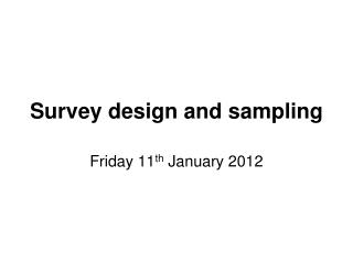 Survey design and sampling