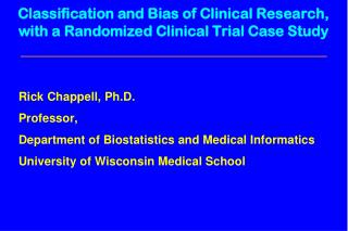 Classification and Bias of Clinical Research, with a Randomized Clinical Trial Case Study