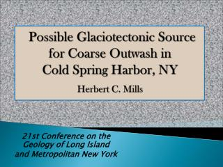 21st Conference on the  Geology of Long Island  and Metropolitan New York