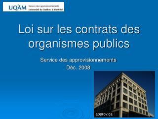 Loi sur les contrats des organismes publics