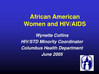 African American Women and HIV/AIDS