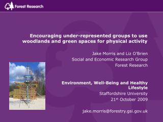 Encouraging under-represented groups to use woodlands and green spaces for physical activity