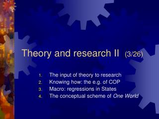 Theory and research II   (3/26)