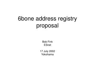 6bone address registry proposal