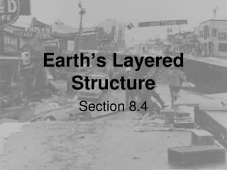 Earth ' s Layered Structure