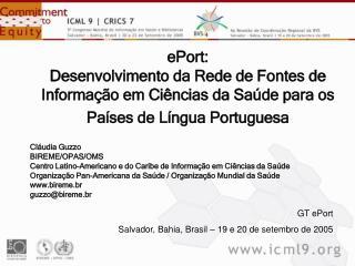 EPort:  Desenvolvimento da Rede de Fontes de Informa  o em Ci ncias da Sa de para os Pa ses de L ngua Portuguesa