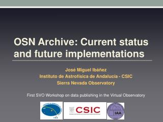 OSN Archive: Current status and future implementations