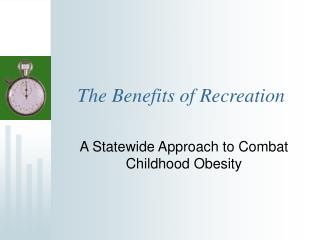The Benefits of Recreation