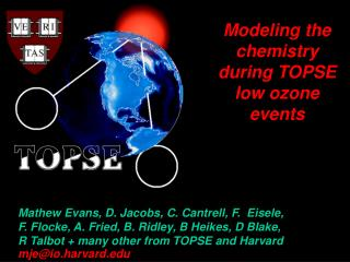Modeling the chemistry during TOPSE low ozone events
