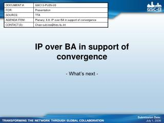 IP over BA in support of convergence