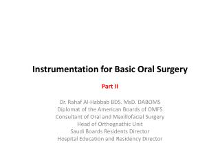 Instrumentation for Basic Oral Surgery