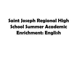 Saint Joseph Regional High School Summer Academic Enrichment: English