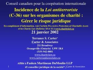 Incidence de la  Loi antiterroriste (C-36) sur les organismes de charité :