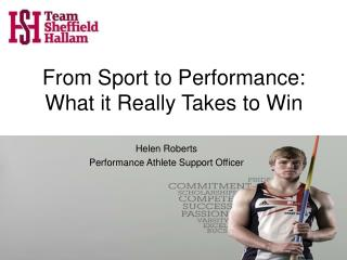 From Sport to Performance: What it Really Takes to Win