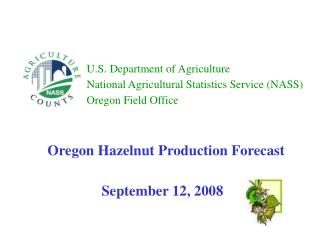 U.S. Department of Agriculture National Agricultural Statistics Service (NASS) Oregon Field Office