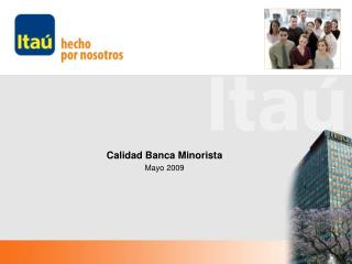 Calidad Banca Minorista Mayo 2009