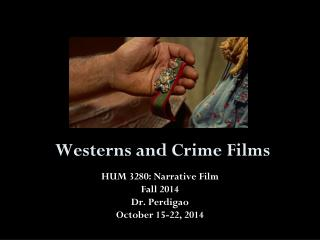 Westerns and Crime Films