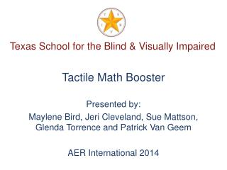Texas School for the Blind & Visually Impaired