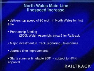 delivers top speed of 90 mph  in North Wales for first time  Partnership funding