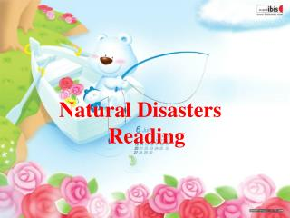 Natural Disasters                Reading
