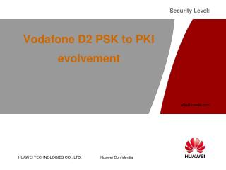 Vodafone D2 PSK to PKI evolvement
