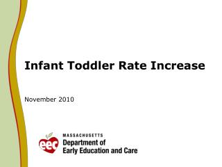Infant Toddler Rate Increase  November 2010