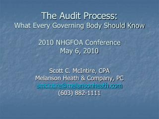 The Audit Process: What Every Governing Body Should Know 2010 NHGFOA Conference May 6, 2010