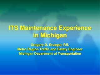 ITS Maintenance Experience in Michigan