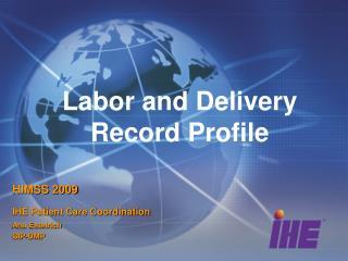 Labor and Delivery Record Profile