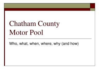 Chatham County Motor Pool Who