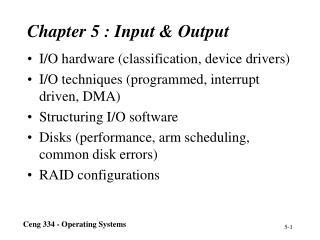Chapter 5 : Input & Output