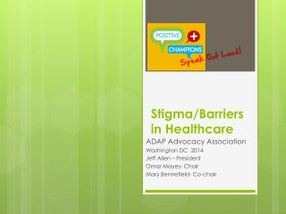 Stigma/Barriers  in Healthcare