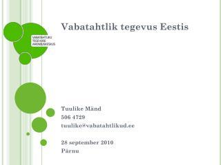 Vabatahtlik tegevus Eestis