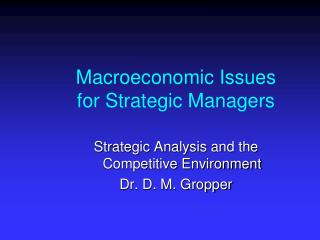 Macroeconomic Issues for Strategic Managers