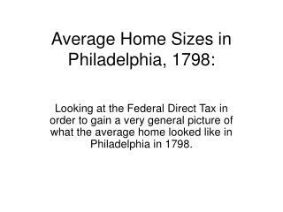Average Home Sizes in Philadelphia, 1798: