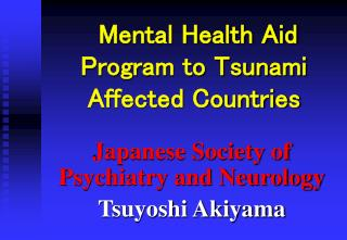 Mental Health Aid Program to Tsunami Affected Countries