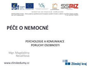 PSYCHOLOGIE A KOMUNIKACE  PORUCHY OSOBNOSTI