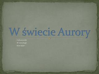 W świecie Aurory