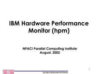IBM Hardware Performance Monitor (hpm)