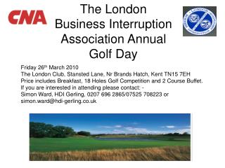 The London Business Interruption Association Annual Golf Day