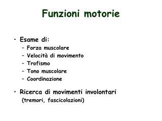Funzioni motorie