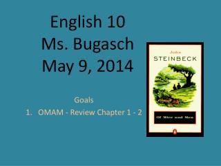 English 10  Ms. Bugasch  May  9, 2014