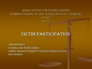 Irish Centre for Human Rights Summer Course on the International Criminal Court 2012