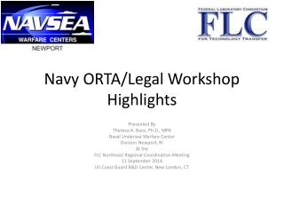 Navy ORTA/Legal Workshop Highlights